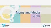2016-MomsAndMedia